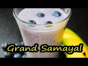 Blueberry Banana Smoothie | Protein Smoothie | Weight loss Smoothie | Grand Samayal