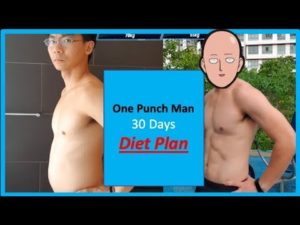 3 Diet Changes for One Punch Man Challenge 30 Days! What to eat to burn fats!