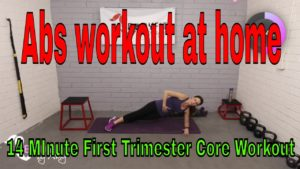 Abs workout at home – 14 MInute First Trimester Core Workout